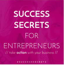 Success Secrets for Entrepreneurs