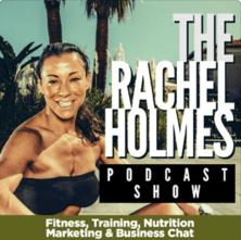 Rachel Holmes Podcast Show